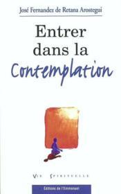 Entrer Dans La Contemplation - Couverture - Format classique