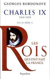 Charles IX ; 1560-1574 ; fils de Henri II - Couverture - Format classique