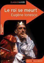 Le roi se meurt, d'Eugène Ionesco - Couverture - Format classique