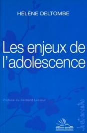 Les enjeux de l'adolescence - Couverture - Format classique