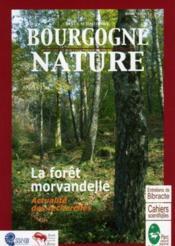 Revue Scientifique Bourgogne-Nature N.3 ; La Forêt Morvandelle ; Actualité Des Recherches - Couverture - Format classique