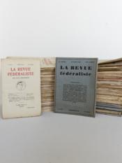 La Revue Fédéraliste. Du n° 42 (Décembre 1921) au n° 105 (Janvier 1928) [ 7 Années complètes - 64 numéros en 62 volumes ] - Couverture - Format classique