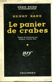 Le Panier De Crabes. ( Until You Are Dead ). Collection : Serie Noire Avec Jaquette N° 114 - Couverture - Format classique