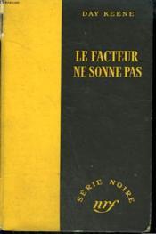 Le Facteur Ne Sonne Pas. ( Notorious). Collection : Serie Noire Sans Jaquette N° 218 - Couverture - Format classique