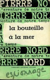 L'Aventure De Notre Temps N° 16 . La Bouteille A La Mer. - Couverture - Format classique