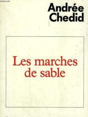 Les Marches De Sable. - Couverture - Format classique