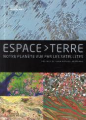 Espace Terre ; notre planète vue par les satellites - Couverture - Format classique