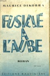Fusille A L'Aube Ou L'Etonnante Aventure D'Une Espionne Anglaise A Vienne En 1914. - Couverture - Format classique