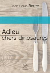 Adieu chers dinosaures - Couverture - Format classique