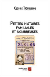 Petites histoires familiales et nombreuses - Couverture - Format classique