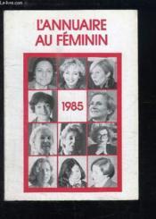 L'Annuaire au Féminin - 1985 - Couverture - Format classique