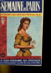 Une Semaine De Paris - Le Guide-Programme Des Spectacles N°568 - Couverture - Format classique