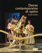 Danse contemporaine et opéra - Couverture - Format classique