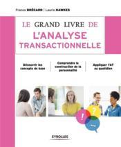 Le grand livre de l'analyse transactionnelle - Couverture - Format classique