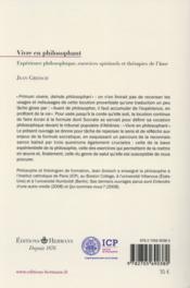 Vivre en philosophant - e xperience philosophique, exercices spirituels et therapies de l'ame - 4ème de couverture - Format classique