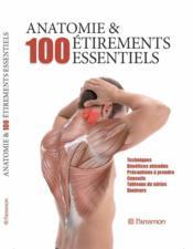 Anatomie & 100 étirements essentiels - Couverture - Format classique