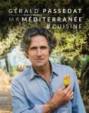 Ma Méditerranée # cuisine - Couverture - Format classique