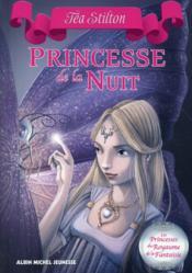 Les princesses du royaume de la fantaisie T.5 ; princesse de la nuit - Couverture - Format classique