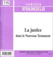 Ce-115. la justice dans le nouveau testament - Couverture - Format classique