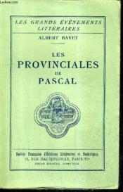 Les Provinciales De Pascal / Collection Les Grands Evenements Litteraires. - Couverture - Format classique