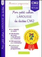 Petit cahier de dictées ; CM2 - Couverture - Format classique
