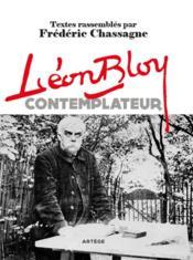 Léon Bloy contemplateur - Couverture - Format classique