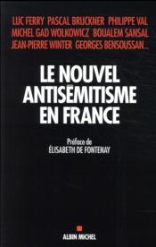 Le nouvel antisémitisme en France - Couverture - Format classique
