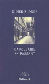 Baudelaire En Passant - Intérieur - Format classique