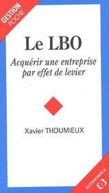 Le LBO ; acquérir une entreprise par effets de levier - Couverture - Format classique