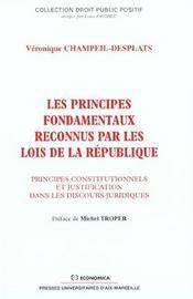 Les principes fondamentaux reconnus par les lois de la republique - Intérieur - Format classique