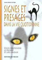Signes Et Presages Dans La Vie Quotidienne - Intérieur - Format classique