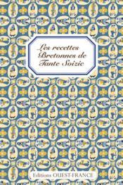 Les recettes bretonnes de tante soizic - Couverture - Format classique