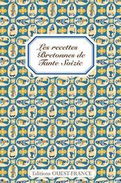 Les recettes bretonnes de tante soizic - Intérieur - Format classique