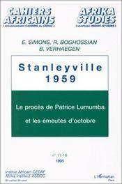 Stanleyville, 1959 ; le procès de Patrice Lumumba et les émeutes d'octobre - Intérieur - Format classique