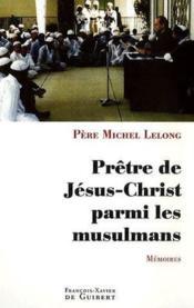 Prêtre de jésus-christ parmi les musulmans - Couverture - Format classique
