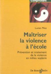 Maitriser La Violence A L'Ecole Prevent. Traitmt.Viol.Milieu Scolaire - Intérieur - Format classique