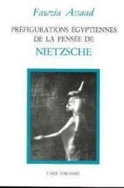 Prefiguration Egyptiennes Nietzsche - Couverture - Format classique
