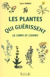 Les plantes qui guerissent le corps et l'esprit - Intérieur - Format classique