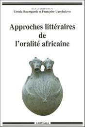 Approches littéraires de l'oralité africaine - Couverture - Format classique