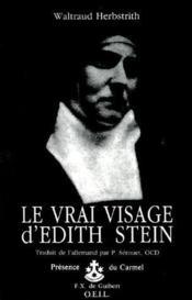 Le vrai visage d'Edith Stein - Couverture - Format classique
