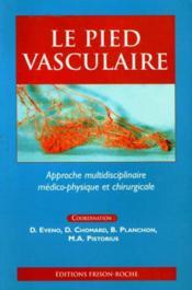 Le Pied Vasculaire - Couverture - Format classique