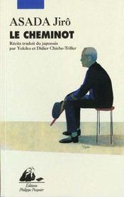 Cheminot (Le) Suivi De Lettre D'Amour - Intérieur - Format classique