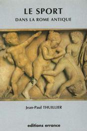 Le sport dans la rome antique - Intérieur - Format classique