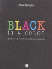 Black Is A Color (Version Francaise) - Couverture - Format classique