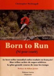 Born to run (né pour courir) - Couverture - Format classique