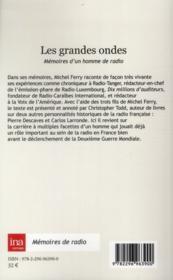 Les grandes ondes ; mémoires d'un homme de radio ; Michel Ferry (1912-1986) - 4ème de couverture - Format classique