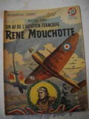Un As De L'Aviation Francaise Rene Mouchotte - Couverture - Format classique