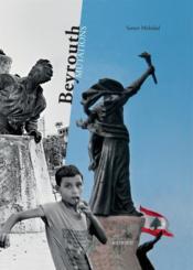 Beyrouth mutations - Couverture - Format classique