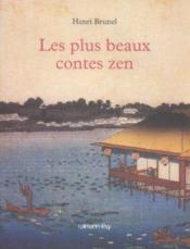 Les plus beaux contes zen - Couverture - Format classique