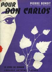 Pour Don Carlos. Le Livre De Demain N° 30. - Couverture - Format classique
